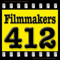 Filmmakers 412 Podcast